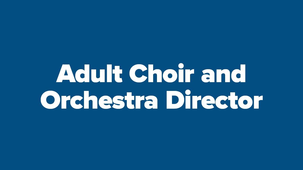Frazer Seeks Adult Choir and Orchestra Director