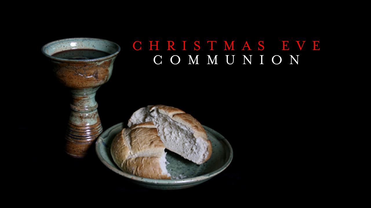 Christmas Eve Communion Web