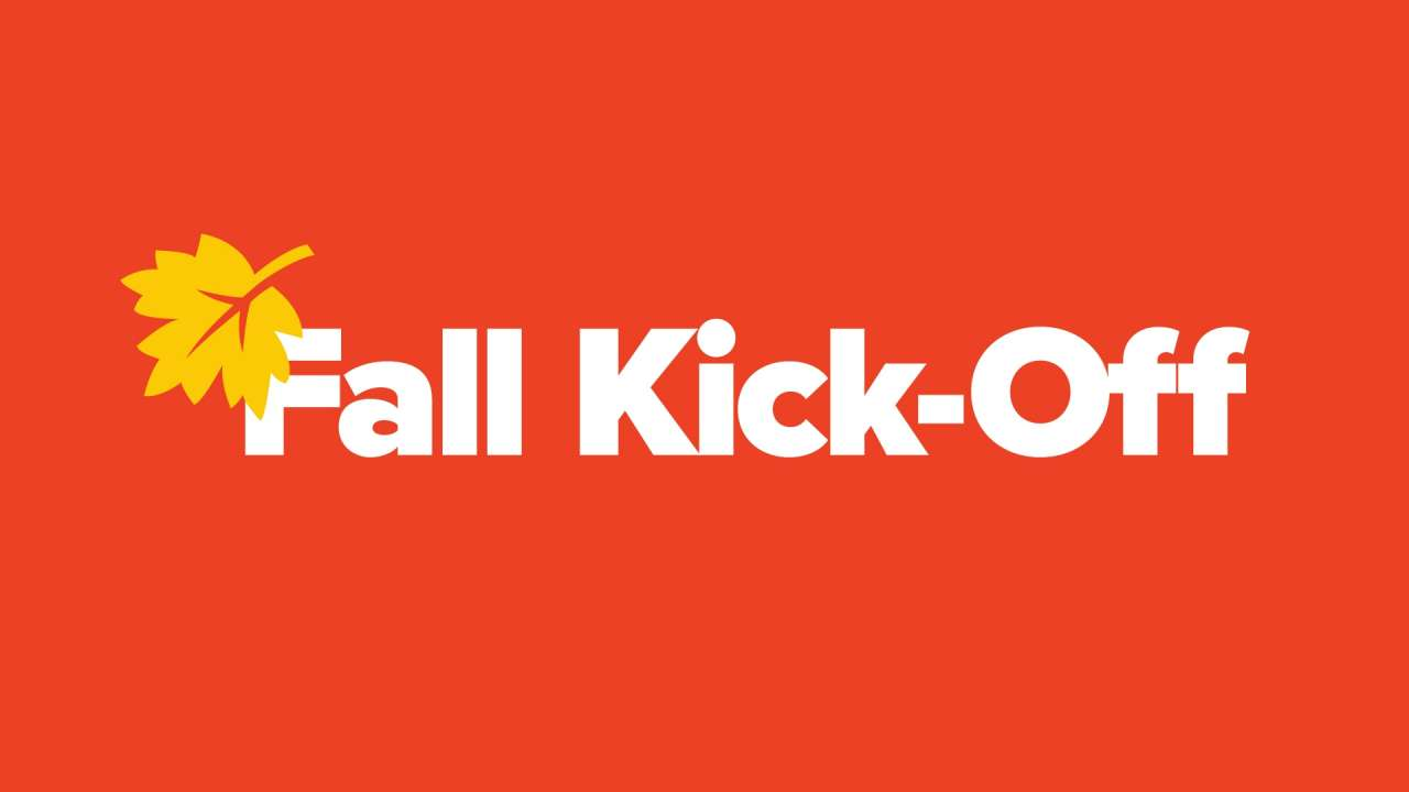 Fall Kickoff Fall Kickoff Graphic