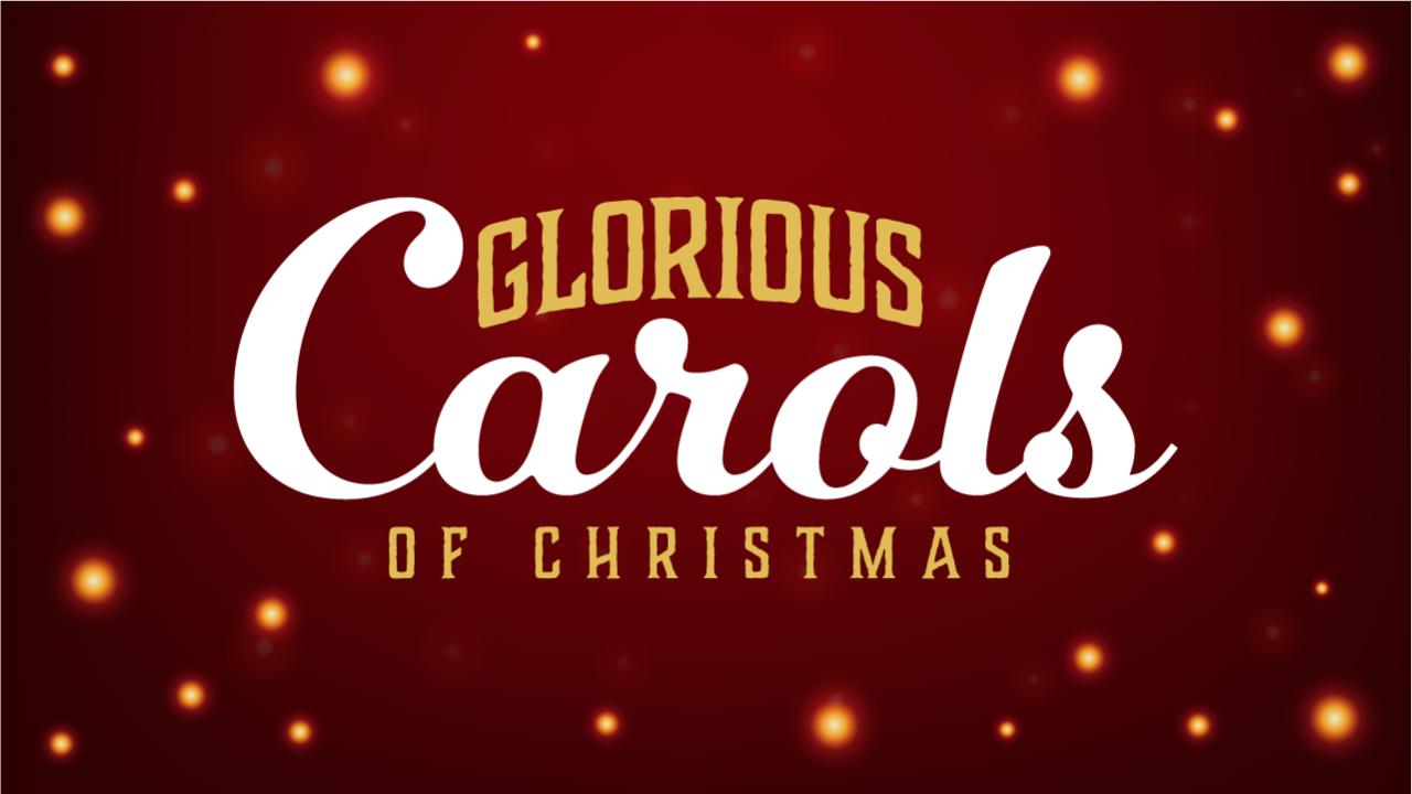Glorious Carols Carols Web