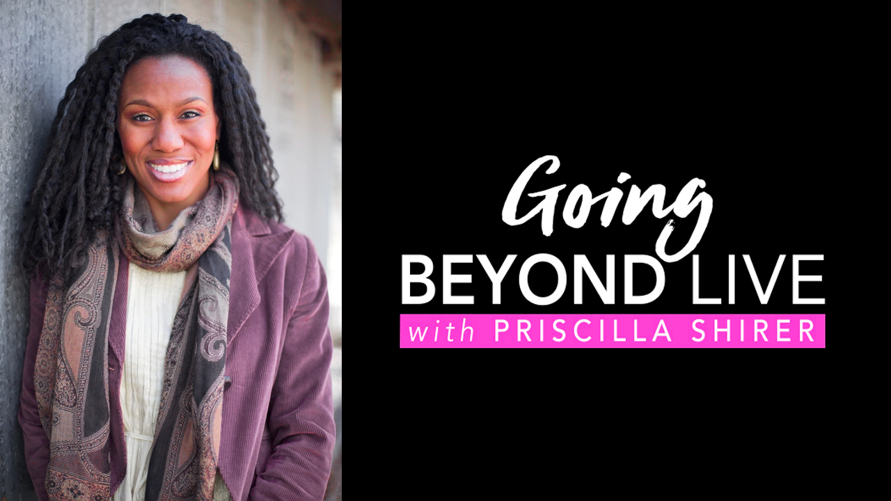 Going Beyond Priscilla Shirer Web