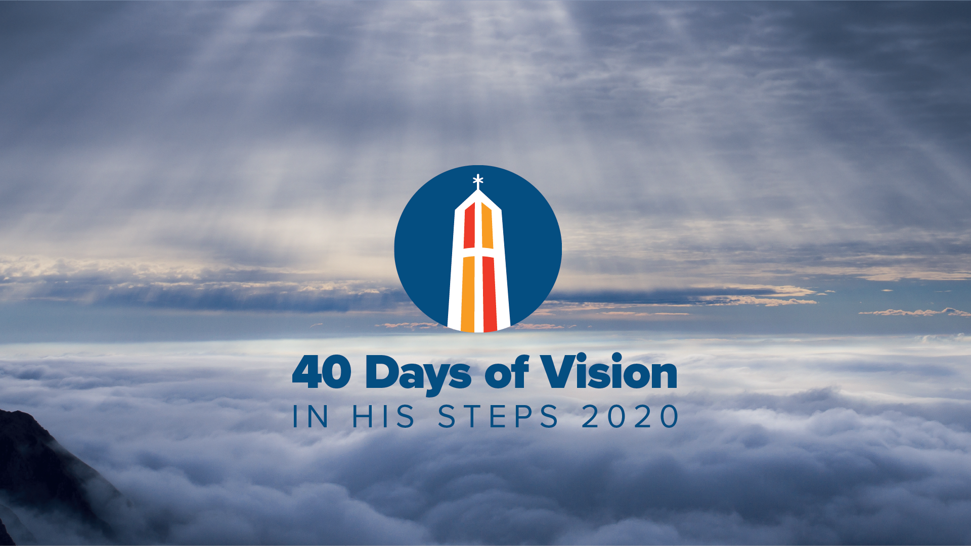 40 Days of Vision: In His Steps