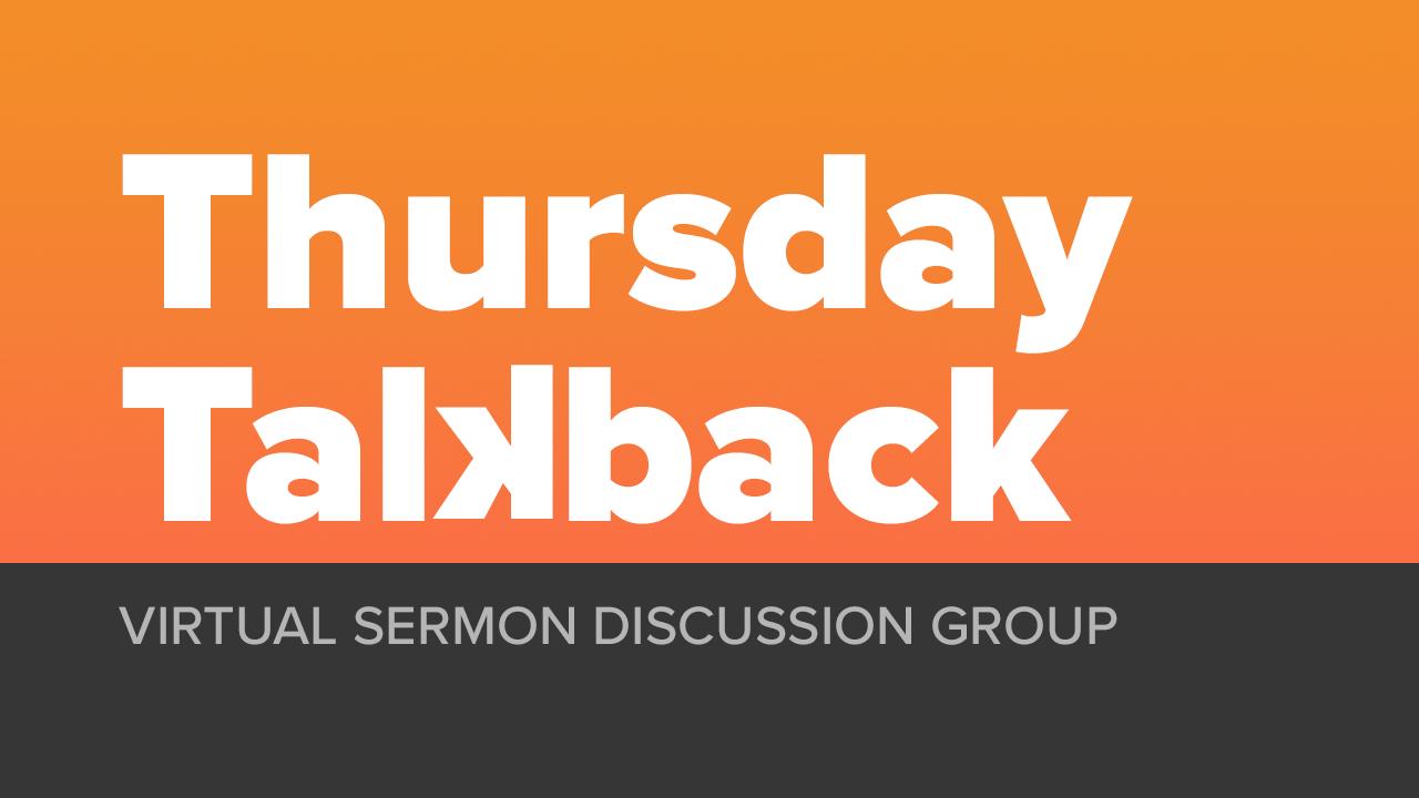 Thursday Talkback
