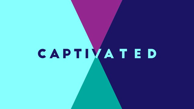 Captivated Sermon Series