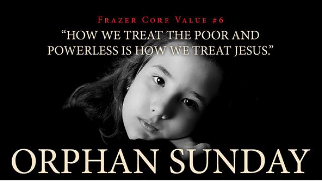 Orphan Sunday Sermon Series