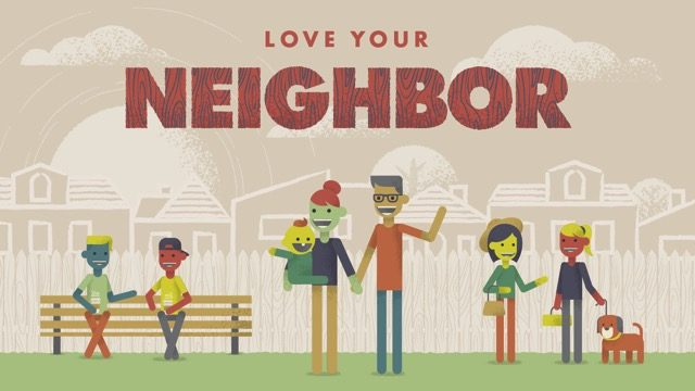 Love Your Neighbor Sermon Series
