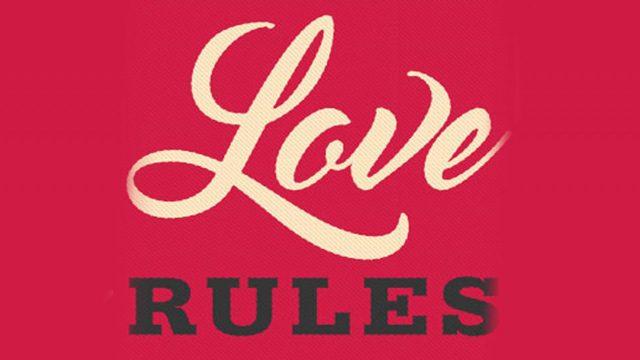 Love Rules Sermon Series